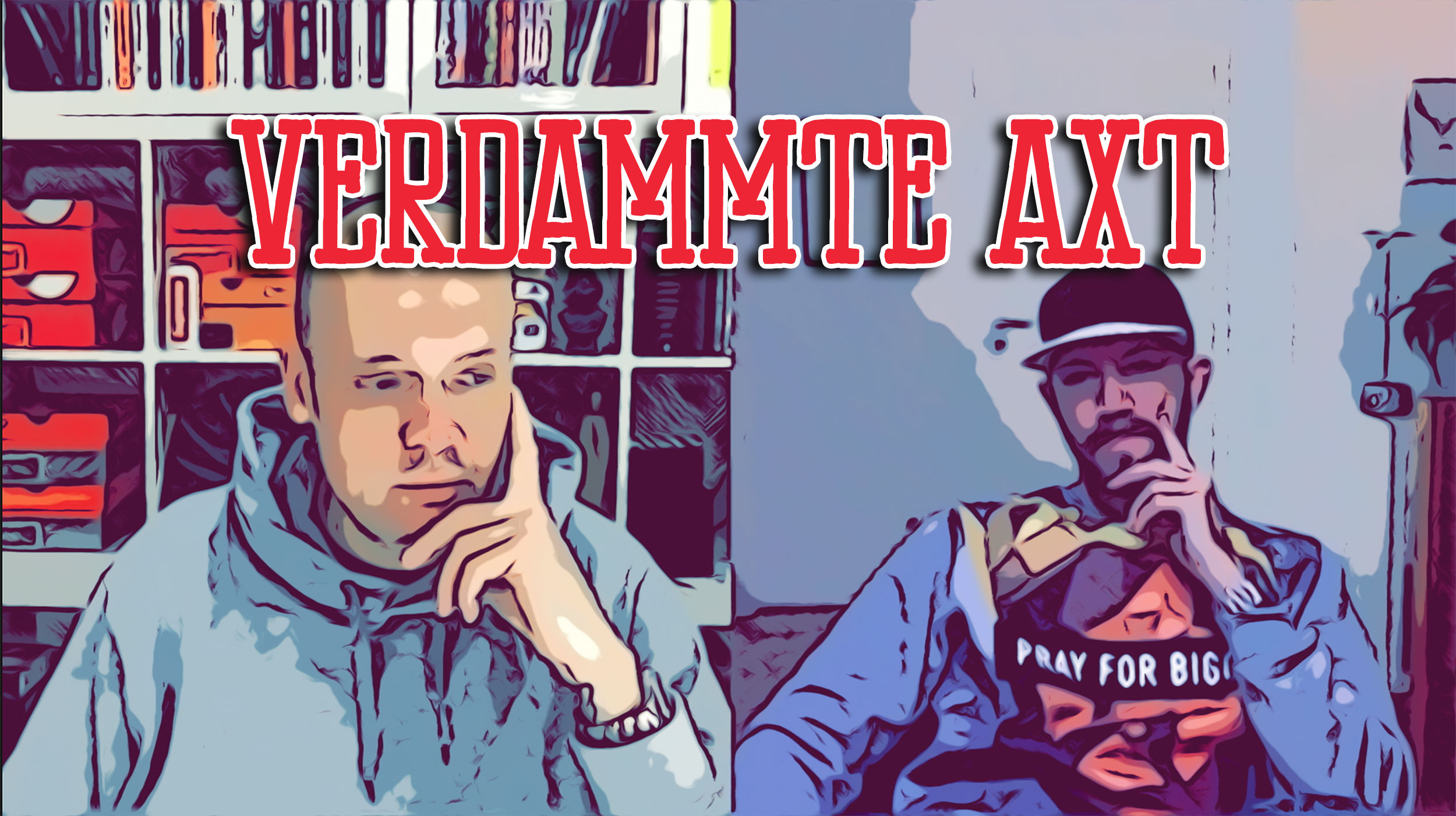 Verdammte Axt Podcast