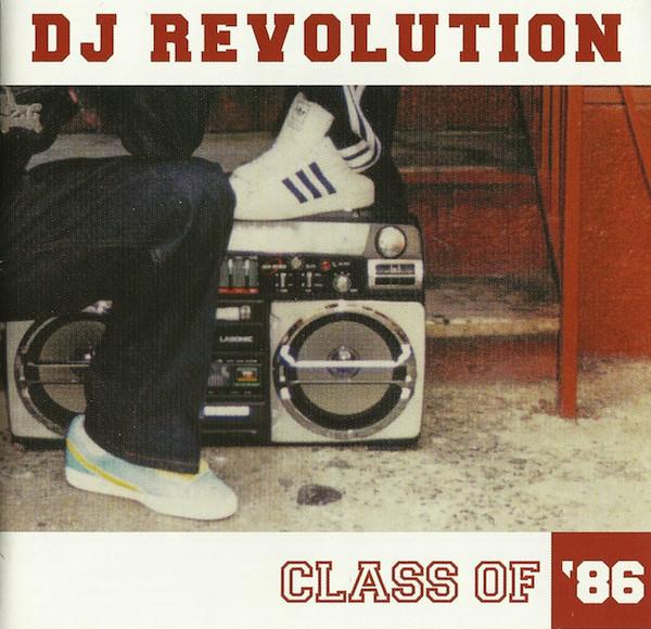 DJ Revolution Class 86 Mixtape Mix